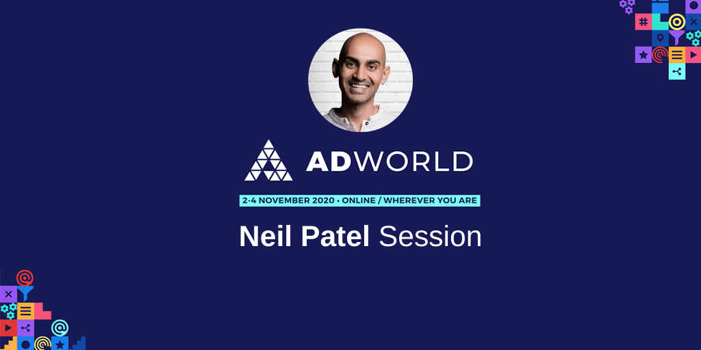 Adworld Conference Neil Patel Session